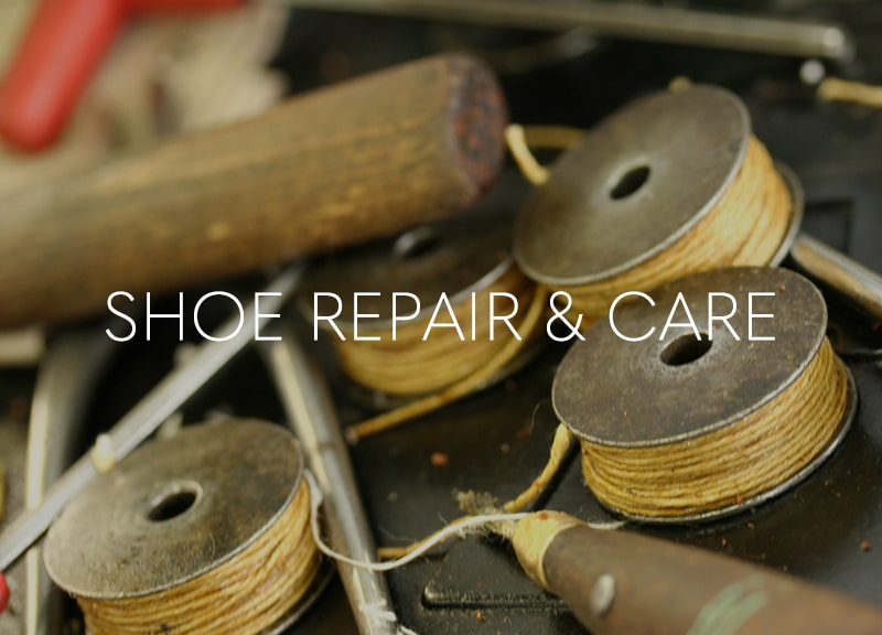 SHOE REPAIR & CARE